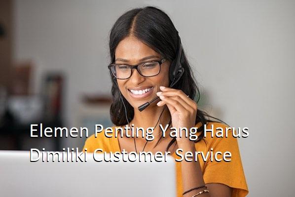 elemen penting customer service
